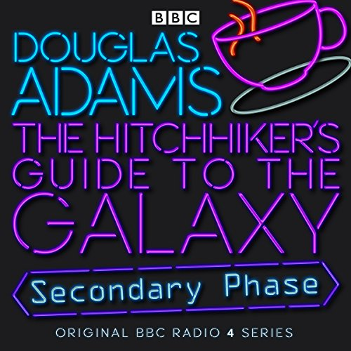 The Hitchhiker's Guide to the Galaxy: The Secondary Phase (Ax Series Radios)