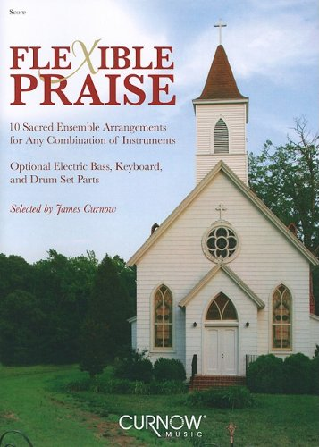 Flexible Praise: Full Score (Curnow Music Press Flexible Ensemble)