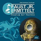 Phantom der Tiefsee (Faust jr. ermittelt 10) | Ralph Erdenberger, Sven Preger