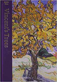Vincent's Trees: Paintings and Drawings by Van Gogh