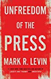 img - for Unfreedom of the Press book / textbook / text book