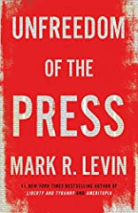 From five-time #1 New York Times bestselling author, FOX News star, and radio host Mark R. Levin comes a groundbreaking and enlightening book that shows how the great tradition of the American free press has degenerated into a standardless pr...