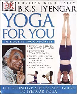 Yoga For You (Interactive Two CD-Rom set) by B. K. S. ...