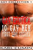 Gay Erotica - 10 Gay Men First Time Stories