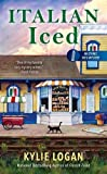 Italian Iced (An Ethnic Eats Mystery) by  Kylie Logan in stock, buy online here