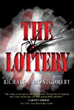 The Lottery, Richard L. Montgomery, 1630008338