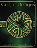 download ebook celtic designs: in this a4 50 page coloring book we have put together a fantastic collection of celtic designs for you to color, which will inspire, ... all the images are printed on one side. pdf epub
