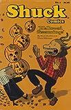 img - for Shuck Comics No.1 (Hallowed Seasonings) book / textbook / text book