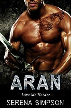 Aran (Love Me Harder Book 1) by [Simpson, Serena]