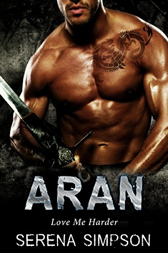 Book: Aran - Love me Harder by Serena Simpson
