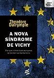 A Nova Síndrome de Vichy