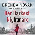 Her Darkest Nightmare   Brenda Novak