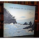 The Coast of California by Killion, Tom (1988) Hardcover