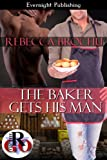 The Baker Gets His Man (Romance on the Go)