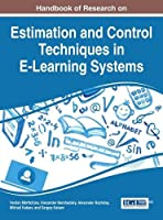 Handbook of Research on Estimation and Control Techniques in E-Learning Systems Front Cover