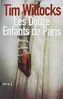 Les douze enfants de Paris par Willocks