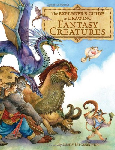 The Explorer's Guide to Drawing Fantasy Creatures (Drawing Imaginary Animals compare prices)