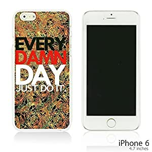 Pattern Hard Back For Iphone 6 4.7 Inch Case For Iphone 6 4.7 Inch Case Cover martphone - Just Do It