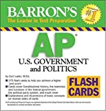Barron's AP U.S. Government and Politics Flash Cards (Barron's: the Leader in Test Preparation)