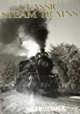 The Pictorial Treasury of Classic Steam Trains, Nils Huxtable, 079245202X