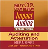 Wiley CPA Examination Review Impact Audios, 2nd Edition Auditing and Attestation Set