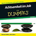 Achtsamkeit im Job für Dummies | Shamash Alidina