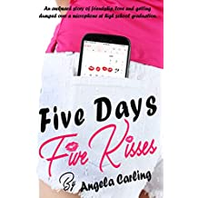 Five Days Five Kisses