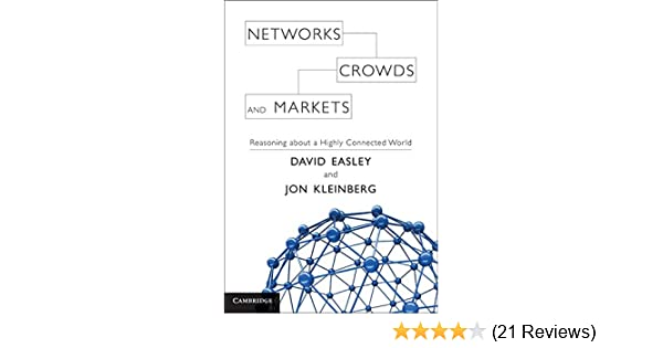 networks crowds and markets reasoning about a highly connected rh amazon com Math Solution Manual Textbook Solution Manuals