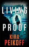 Living Proof, Kira Peikoff, 0765367483