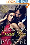 The Billionaire's Secret Love (A 'Sca...