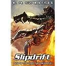 Slipdrift (VayneLine Chronicles Book 7)