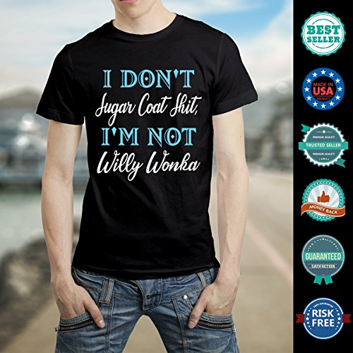 iSovo I Dont Sugar Coat Shit Im Not Willy Wonka Unisex Fit Tshirt for Men Women by iSovo (Image #4)