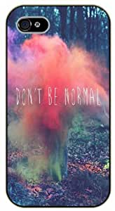 Don't be normal - Pink fog - iPhone 4 / 4s black plastic case / Life, dreamer's inspirational and motivational quotes