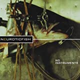 Noinstruments (French Import) by Neuroticfish (2001-06-01)