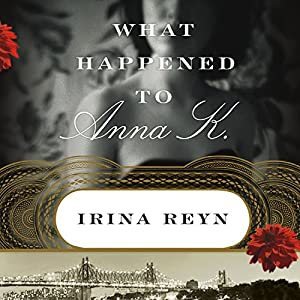 What Happened to Anna K. Audiobook