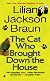The Cat Who Brought down the House, Lilian Jackson Braun, 0515136557