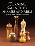 Best Mill Shakers For Salts - Turning Salt & Pepper Shakers and Mills: 30 Review