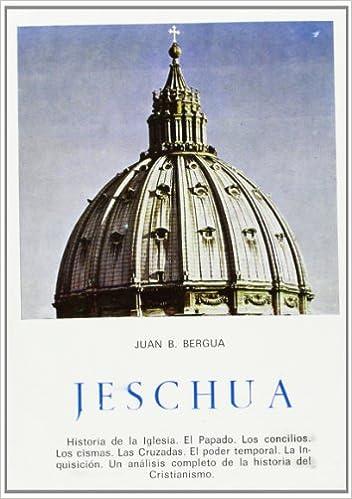 Jeschua: Amazon.es: Juan Bautista Bergua: Libros
