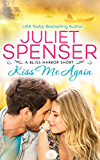 Kiss Me Again (Bliss Harbor)