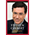 Stephen Colbert: A Biography (Greenwood Biographies)