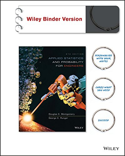 Applied Statistics and Probability for Engineers, Binder Ready Version