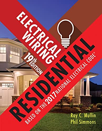 electrical wiring residential ray c mullin phil simmons ebook rh amazon com Residential Electrical Wiring Diagrams Residential Electrical Wiring Studs