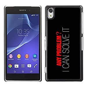GagaDesign Phone Accessories: Hard Case Cover for Sony Xperia Z2 - Any Problem? I can Solve It