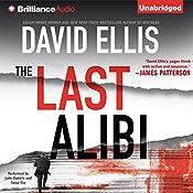 The Last Alibi: A Jason Kolarich Novel, Book 4 | David Ellis
