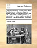 The Genuine Trial of Thomas Paine, for a Libel Contained in the Second Part of Rights of Man; at Guildhall, London, Dec 18, 1792, Before Lord Kenyon, Thomas Paine, 1170101801