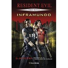 Inframundo: Resident Evil. Volumen 4 (Videojuegos)