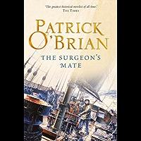 The Surgeon's Mate (Aubrey/Maturin Series, Book 7) (Aubrey & Maturin series) (English Edition)