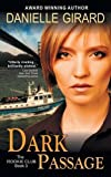 Dark Passage (the Rookie Club, Book 3), Danielle Girard, 1614175470