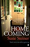Homecoming by Susie Steiner (2014-03-06) by  Unknown in stock, buy online here