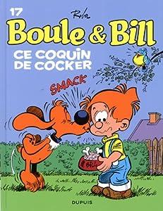 "Afficher ""Boule & Bill n° 17 Ce coquin de cocker"""